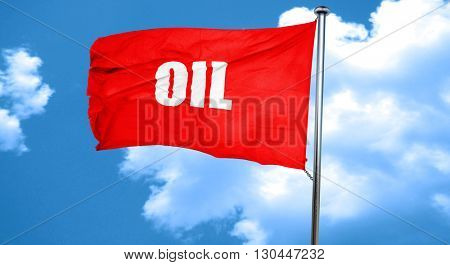 oil, 3D rendering, a red waving flag