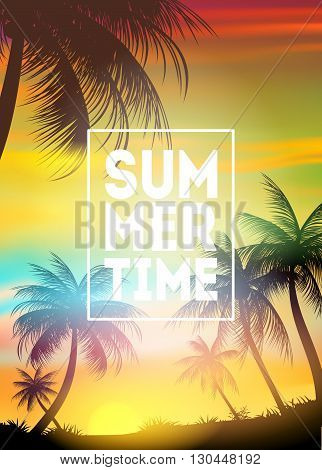 Summer Time poster. Text with frame on palm trees and the sunset.