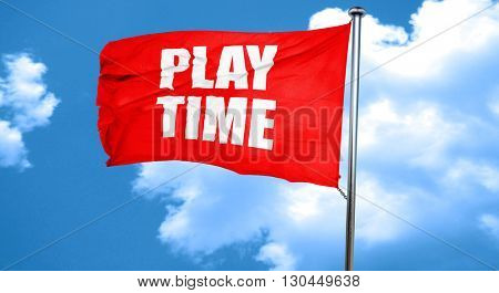 play time, 3D rendering, a red waving flag