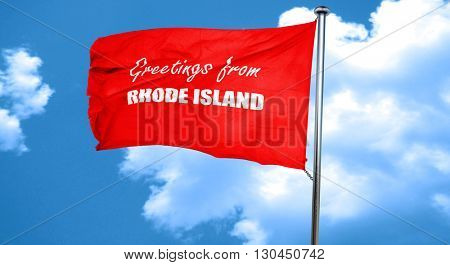 Greetings from rhode island, 3D rendering, a red waving flag