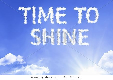 Time to Shine cloud word with a blue sky