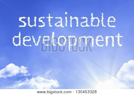 Sustainable Development cloud word with a blue sky