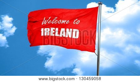 Welcome to ireland, 3D rendering, a red waving flag