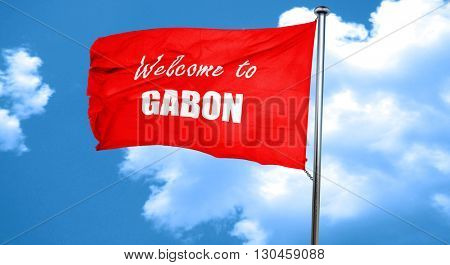 Welcome to gabon, 3D rendering, a red waving flag