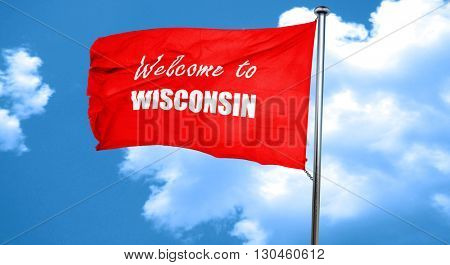 Welcome to wisconsin, 3D rendering, a red waving flag