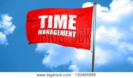 time management, 3D rendering, a red waving flag
