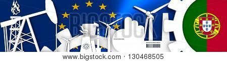 Energy and Power icons set. Header banner with Portugal flag. Sustainable energy generation and heavy industry.European Union flag backdrop. 3D rendering