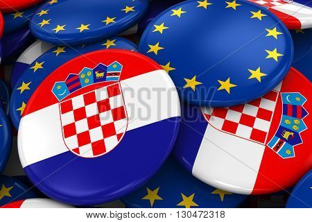 Flag Badges Of Croatia And Europe In Pile - Concept Image For Croatian And European Relations - 3D I