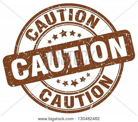 caution brown grunge round vintage rubber stamp