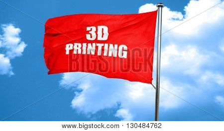 3d printing, 3D rendering, a red waving flag