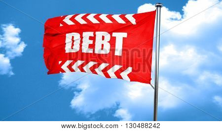 Debt sign with some smooth lines, 3D rendering, a red waving fla