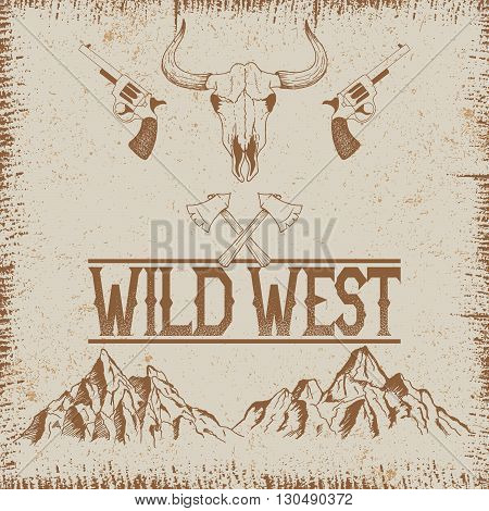 Western vintage poster with skull of bull and mountains.Typography design for t-shirts