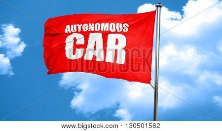 autonomous car, 3D rendering, a red waving flag