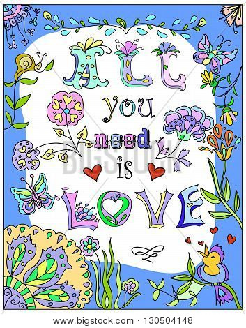 Decorative All you need is love colorful floral poster