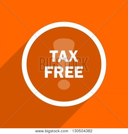 tax free icon. Orange flat button. Web and mobile app design illustration