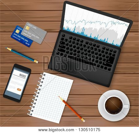 Business office workplace.Top view - laptop with financial graph on screen,  coffee cup, smartphone, credit cards, notepad, pencils . Wooden background. Vector illustration.
