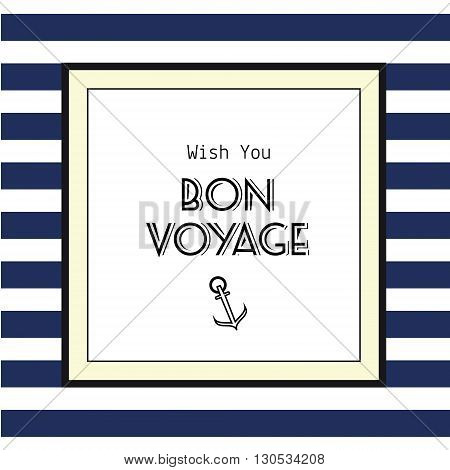 Bon voyage card. Vector illustration of holiday travel card or poster in retro style. Striped background and text in frame