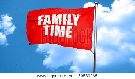 family time, 3D rendering, a red waving flag