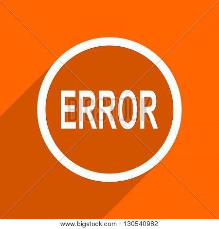 error icon. Orange flat button. Web and mobile app design illustration