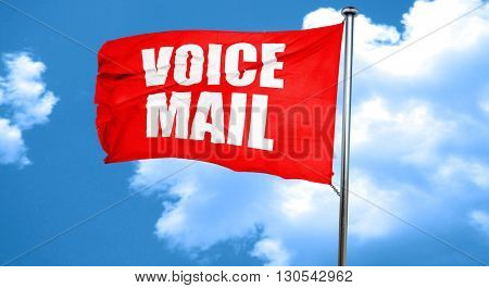 voice mail, 3D rendering, a red waving flag