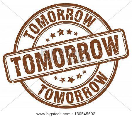 tomorrow brown grunge round vintage rubber stamp