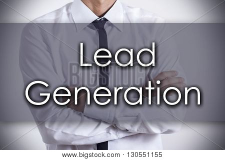 Lead Generation - Young Businessman With Text - Business Concept