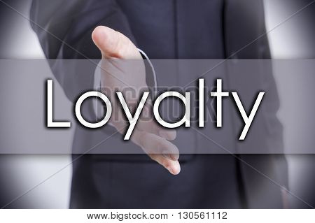 Loyalty - Business Concept With Text