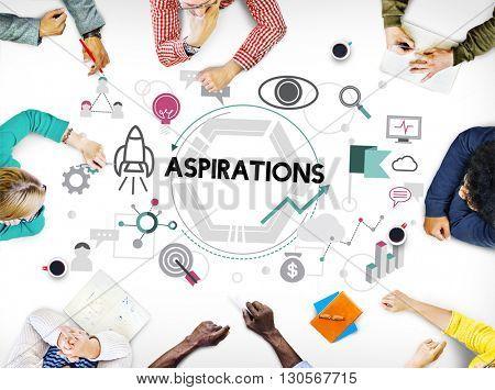 Aspirations Ambition Desire Goals Target Expectation Concept