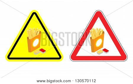 Warning Sign Attention French Fries. Dangers Yellow Sign Fast Food. Slices Of Fried Potatoes In Pape