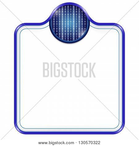 Blue vector frame for your text and binary code