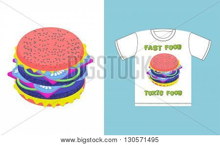 Fast Food - Toxic Food. Hamburger In Acid Colors. Illustration About Dangers Of Fast Food. Print On