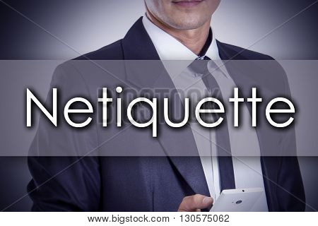 Netiquette - Young Businessman With Text - Business Concept