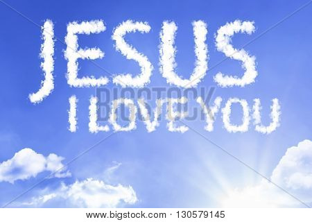Jesus I Love You cloud word with a blue sky