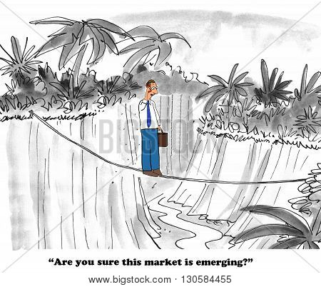 Business cartoon about a questionable emerging market.