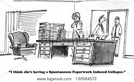 Business cartoon about a businesswoman reacting to too much paperwork.