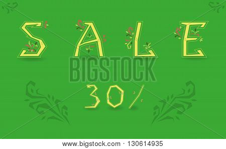 Inscription Sale. Delicate letters with floral pattern. Floral decor. Green background. Artistic fint. Vector Illustration