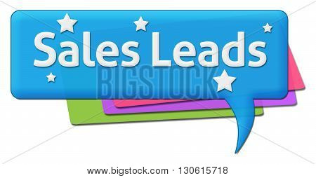 Sales leads text written over colorful comment symbols.