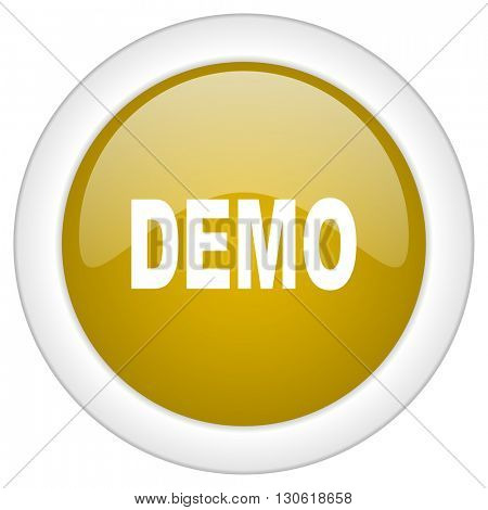 demo icon, golden round glossy button, web and mobile app design illustration