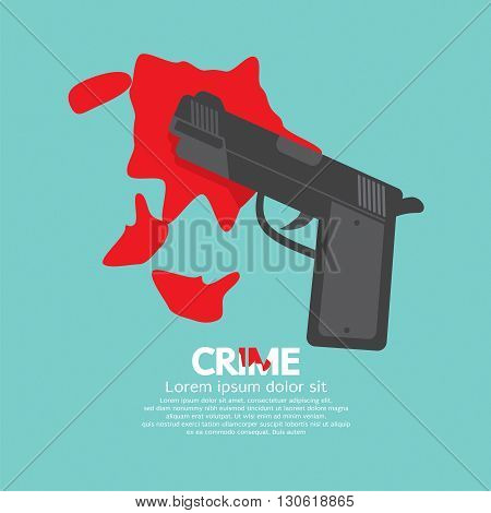 Bloody Gun Criminal Concept Vector Illustration. EPS 10