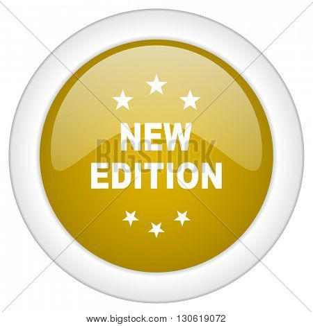 new edition icon, golden round glossy button, web and mobile app design illustration