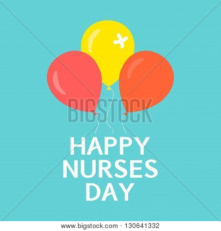 Happy nurses day poster. International nurses day symbol with balloons on green background. Medical concept. Vector illustration.