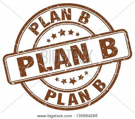 plan b brown grunge round vintage rubber stamp