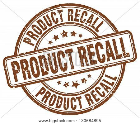 product recall brown grunge round vintage rubber stamp