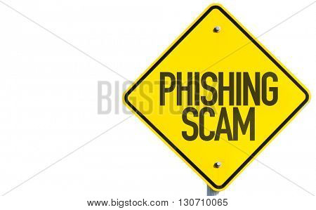 Phishing Scam sign isolated on white background