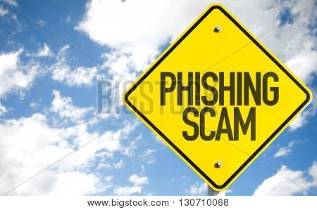 Phishing Scam sign with sky background