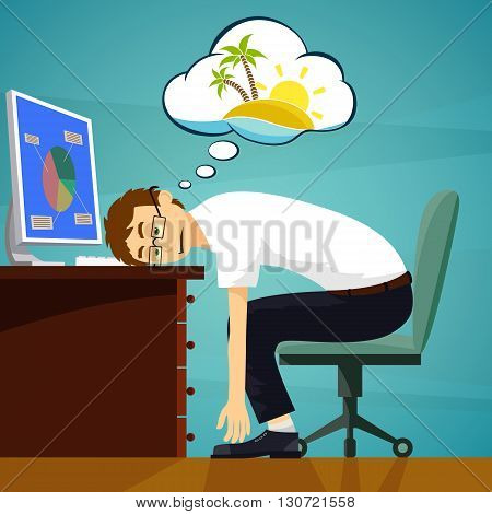 Tired worker in the workplace. Dreaming about vacation. Stock vector illustration.