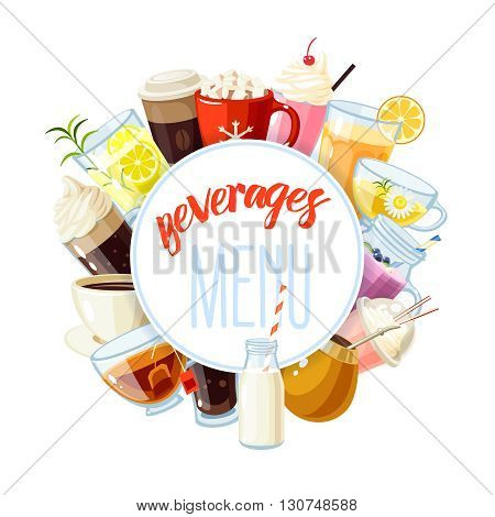 Round label with non-alcoholic beverages - tea, hot chocolate, latte, coffee, smoothie, juice, milkshake, lemonade and so. Design template, frame, banner.