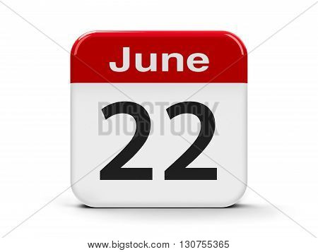 Calendar web button - The Twenty Second of June three-dimensional rendering 3D illustration