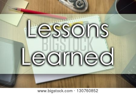Lessons Learned -  Business Concept With Text
