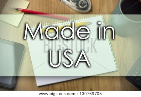 Made In Usa -  Business Concept With Text